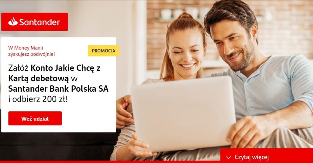 Nawet 250 zł nagrody za Konto Jakie Chcę Santander Banku Polska!